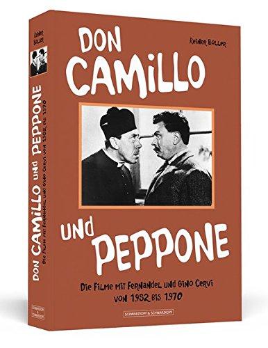 Don Camillo und Peppone: Die Filme mit Fernandel und Gino Cervi von 1952 bis 1970