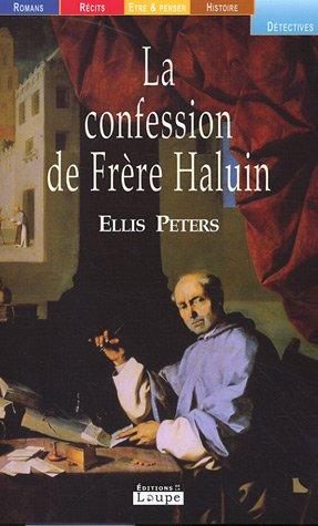 La confession de frêre Haluin (grands caractères)