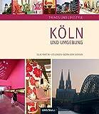 Trends und Lifestyle Köln und Umgebung - Silke Martin, Ute Jensen