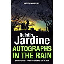 Autographs in the Rain (Bob Skinner series, Book 11): A suspenseful crime thriller of celebrity and murder (Bob Skinner Mysteries)