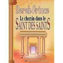 Le chemin dans le saint des saints
