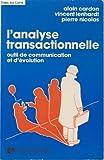 L'analyse transactionnelle (outil de communication et d'évolution )
