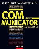 Communicator : Toutes les clés de la communication
