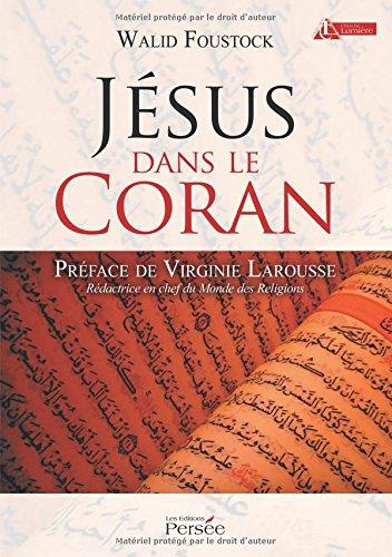 Jésus dans le Coran par Walid Foustock