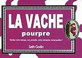 LA VACHE POURPRE -
