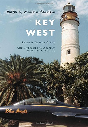 Key West (Images of Modern America)