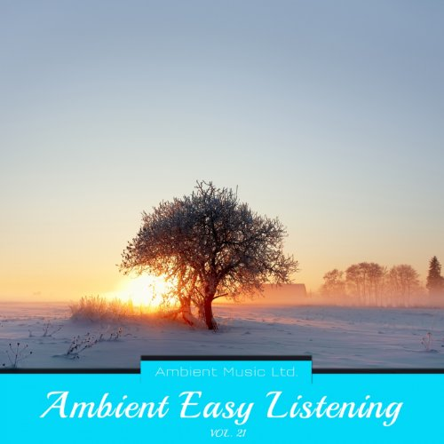 Ambient Easy Listening, Vol. 21