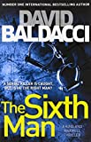 The Sixth Man (King and Maxwell) by David Baldacci (2011-04-01)