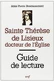 Sainte Thérèse de Lisieux, docteur de l'Église : Guide de lecture