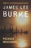 Pegasus Descending (Dave Robicheaux Book 15)