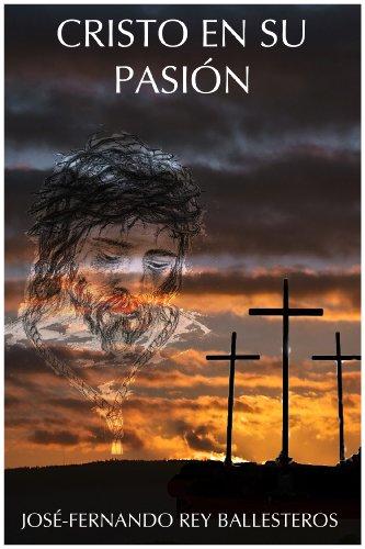Cristo en su pasión por José-Fernando Rey Ballesteros