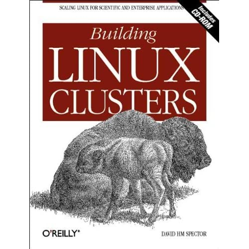 Building Linux Clusters by David HM Spector (2000-07-11)