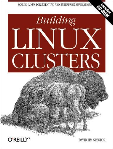 Building Linux Clusters by David HM Spector (2000-07-11) par David HM Spector