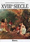 XVIIIe Siecle - Collection litteraire Lagarde et Michard by Andre Lagarde & Laurent Michard(2001-12-28) - Bordas - 01/01/2001