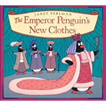 The Emperor Penguin's New Clothes by Janet Perlman (1994-06-30)
