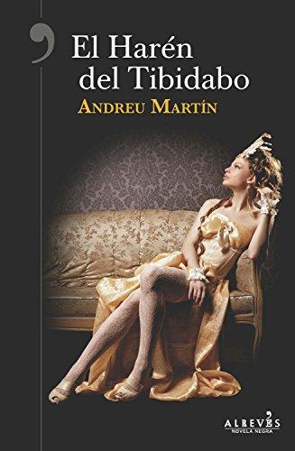 El Harén del Tibidabo por Andreu Martín
