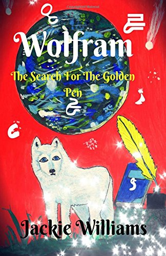 Wolfram:  The Search For the Golden Pen