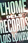 L'home dels records par Lowry  Lois