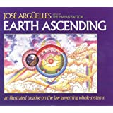 Earth Ascending: An Illustrated Treatise on the Law Governing Whole Systems