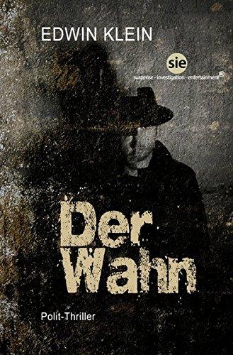 Edwin Klein: Der Wahn