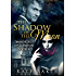 The Shadow of the Moon (A new adult paranormal romance) (Immortals of London Book 4)