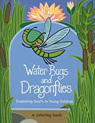 Water Bugs and Dragonflies: Explaining Death to Young Children
