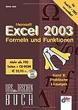 Image de Excel 2003 - Formeln und Funktionen: Band II: Praktische Lösungen