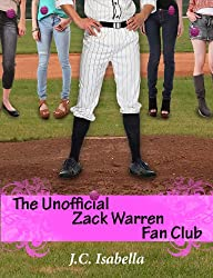 The Unofficial Zack Warren Fan Club (The Unofficial Series Book 1) (English Edition)