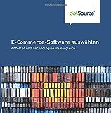 E-Commerce-Software auswaehlen: Anbieter und Technologien im Vergleich