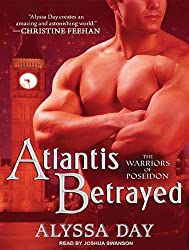 [(Atlantis Betrayed)] [by: Alyssa Day]