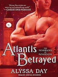 [(Atlantis Betrayed)] [by: Alyssa Day]