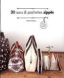 30 sacs et pochettes zippés - Patrons en taille réelle