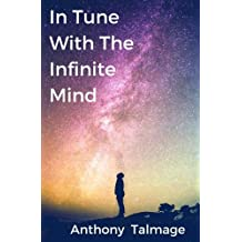 In Tune With The Infinite Mind