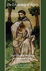 The Fellowship Of Angels: The English Writings Of Richard Rolle