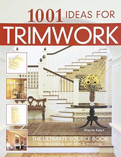 1001 Ideas for Trimwork -