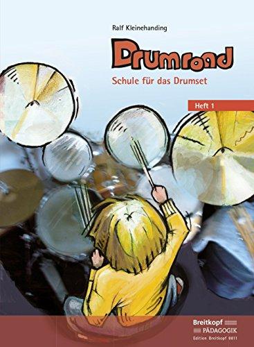Drumroad. Schule für das Drumset. Heft 1 (EB 8811)