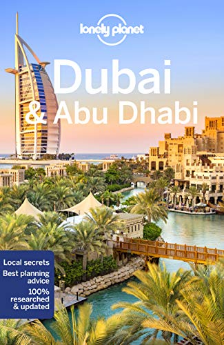 Dubai & Abu Dhabi (Lonely Planet Travel Guide)