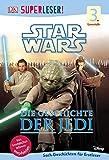 SUPERLESER! Star Wars™ Die Geschichte der Jedi: 3. Lesestufe Sach-Geschichten für Leseprofis