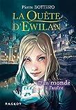 La quête d'Ewilan - D'un monde à l'autre - nouvelle édition