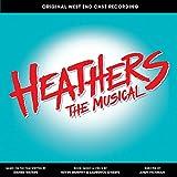 Купить Heathers the Musical (Original West End Cast Recording) [Explicit]