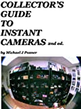 Collectors Guide to Instant Cameras (English Edition)