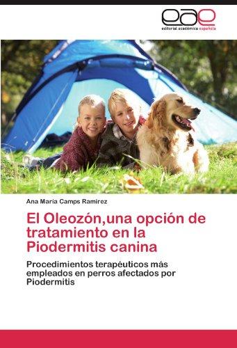 El Oleozon, Una Opcion de Tratamiento En La Piodermitis Canina