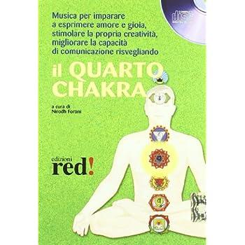 Il Quarto Chakra. Cd Audio