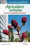Agriculture urbaine, Vers une réconciliation ville-nature