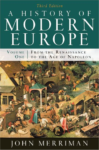 1: A History of Modern Europe: From the Renaissance to the Age of Napoleon