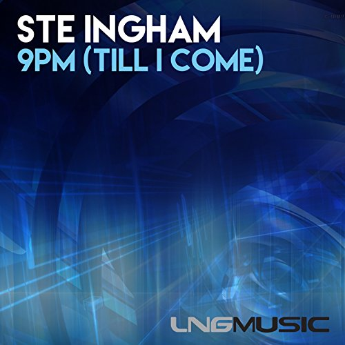9pm-till-i-come-ste-ingham-retro-mix