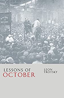 Lessons of October by [Trotsky, Leon]