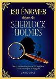 130 énigmes dignes de Sherlock Holmes