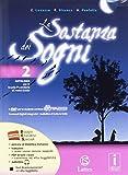 La sostanza dei sogni. Letteratura, teatro-Tavole-Quaderno delle competenze. Per la Scuola media. Con DVD. Con e-book. Con espansione online: 2
