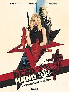 """Afficher """"The dead hand n° 1<br /> Les reliques de la guerre froide"""""""